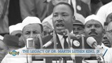 The Life & Legacy of Dr. Martin Luther King, Jr.